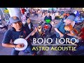 Ni Lagu Dijamin Bikin Kalian Pengen Ikut Joget - BOJO LORO Astro Acoustic (Pengamen Jogja) Malioboro MP3