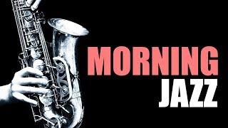 Morning Jazz | Standards Jazz Morning Music with Relaxing Saxophone Instrumental Music