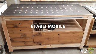 #2 ème partie Etabli mobile façon MFT
