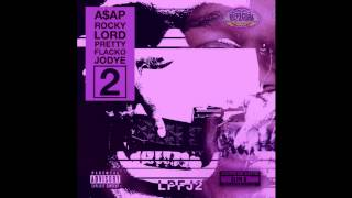 ASAP Rocky - Lord Pretty Flacko Jodye 2 (Chopped Not Slopped by Slim K) thumbnail