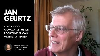 Auteur Jan Geurtz: Ego, Gewaarzijn & Oude Patronen Loslaten | TAP #13