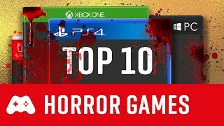 TOP 10 Horror Games für PS4, Xbox One & PC