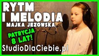 Rytm i melodia - Majka Jeżowska (cover by Patrycja Krupa - 8 lat)