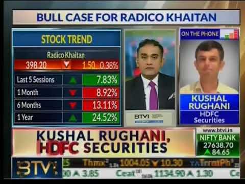 Kushal Rughani on BTVi talking about Radico Khaitan