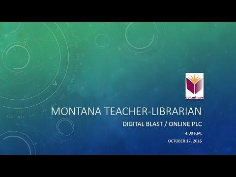 Montana Teacher-Librarian Online PLC October 2016