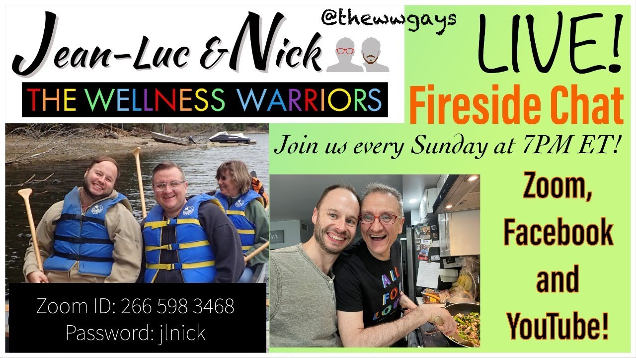 Wellness Warriors (WW Gays) Fireside Chat March 28th 2021