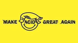 DEEP DARK & ACID TECHNO MIX 2018 | MAKE ACID GREAT AGAIN [FNL055]