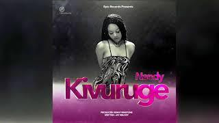 Nandy Kivuruge(official Audio)