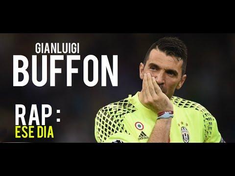 Gianluigi Buffon [Rap] ● Ese Dia ● Final perdida Cardiff � ◄ᴴᴰ