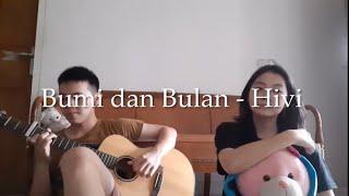 Bumi dan Bulan - Hivi (Cover by Anjanette Kevin feat. Jordy Salim)