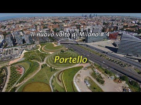 Il nuovo volto di Milano # 4 - The new face of Milan # 4 – Portello
