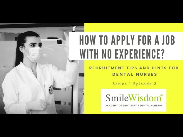 S1E3: Experience and skills for your CV - tips for dental nurse