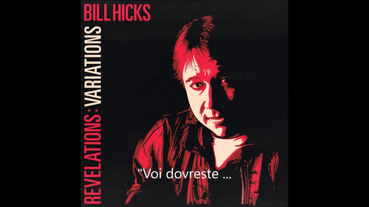 Download Bill Hicks -  I Can Relate on the Values Issue (sub Ita)