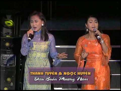 Ngoc Huyen & Thanh Tuyen LIVE Concert - Dieu Buon Phuong Nam
