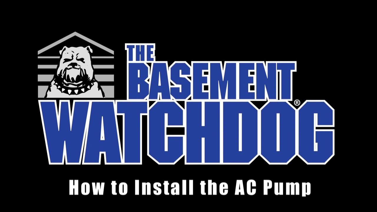 Basment Watchdog AC Sump Pump Installation, how to install