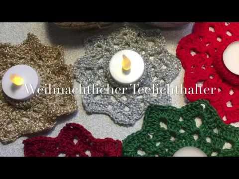 Anleitung Weihnachtlicher Teelichthalter Gehäkelt Stern Youtube