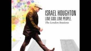 israel houghton again i say rejoice