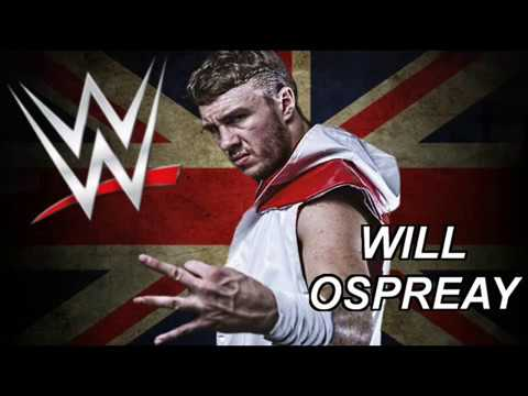 WWE: Will Ospreay Custom Theme Song -...