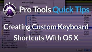 Creating Custom Pro Tools Keyboard Shortcuts with OS X