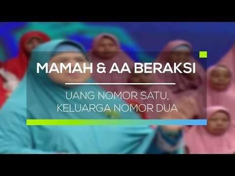 Mamah dan Aa Beraksi - Uang Nomor Satu, Keluarga Nomor Dua
