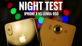 Lumia 950 vs iPhone X - NIGHT CAMERA TEST