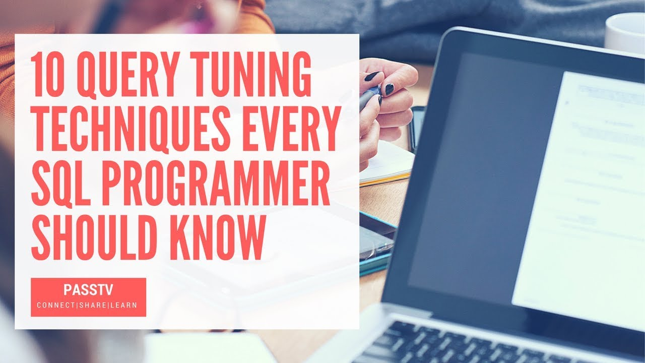 10 query tuning techniques every sql programmer should know - Sql Programmer