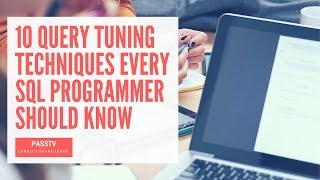 SESSION: 10 Query Tuning Techniques Every SQL Programmer Should Know (Kevin Kline, Aaron Bertrand)