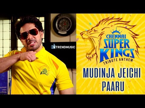 #CSK Tribute Anthem | Mudinja Jeichi Paaru Video Song | CSK Theme Song 2018 |#IPL2018 | TrendMusic