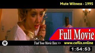 Mute Witness (1995) Full Movie Online