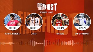 Patrick Mahomes, 76ers, Rockets, Dak's contract (2.04.20) | FIRST THINGS FIRST Audio Podcast