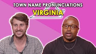 We Tried to Pronounce Virginia Town Names