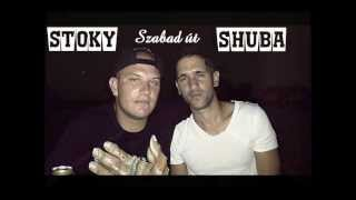 Shuba & Stoky - Szabad út (2013)