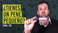 ¿Tienes un pene pequeño? #TamañoPene
