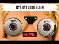 Let's Talk Elio: Bye Elgin Dash