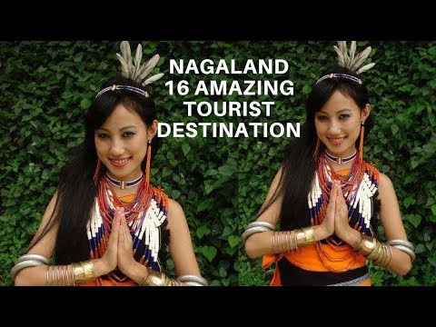 NAGALAND 16 AMAZING TOURIST DESTINATION