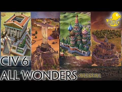 Civilization 6 ALL WONDERS [+ RISE AND FALL] |