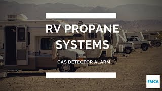 Propane Gas Detector Alarm Going Off in Motorhome