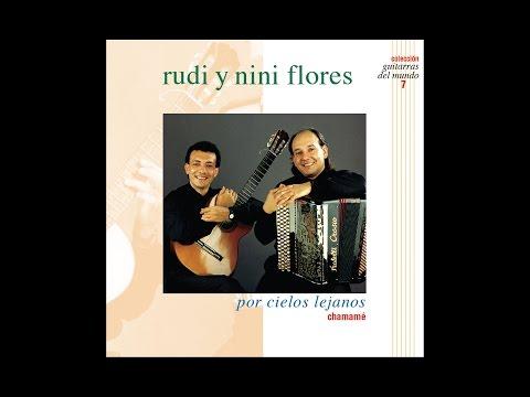 Rudi Y Nini Flores - Por Cielos Lejanos (Full Album)