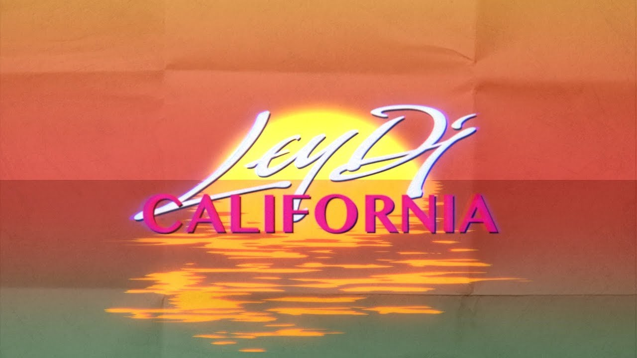 California Ley Lines, Ley Dj California Official Video Lyric, California Ley Lines