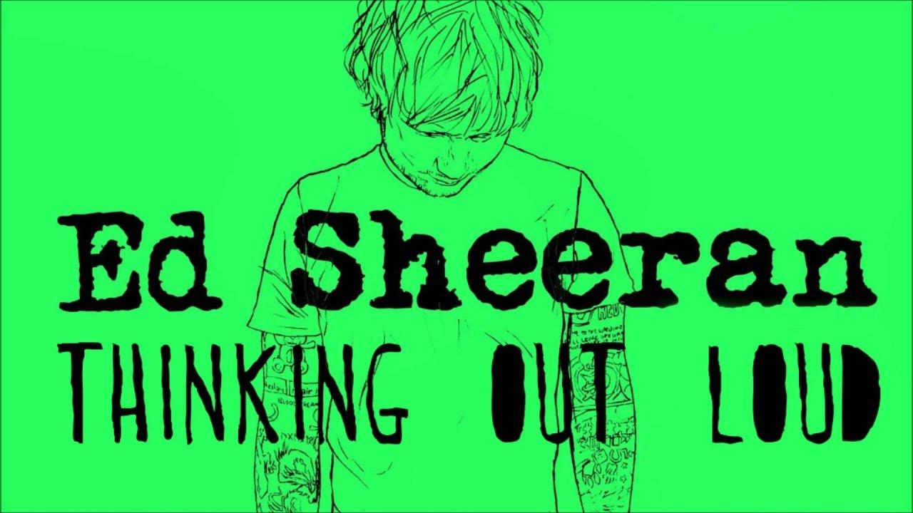 Ed Sheeran - Thinking Out Loud (Lyrics) - YouTube