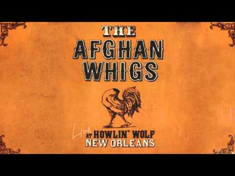 The Afghan Whigs - Live At Howlin' Wolf (1998) [Full Album]