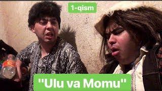Ulug'bek Xolmedov - Ulu va Momu 1-qism (qisqa metrajli INSTASERIAL) 2019