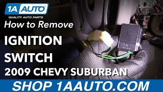 How to Replace Ignition Switch 07-16 Chevrolet Suburban