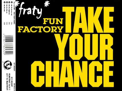 Fun Factory - Take Your Chance (The Original Mix) (1994)