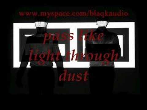 Blaqk Audio  Stiff Kittens with lyrics