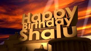 Happy Birthday Shalu