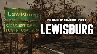 The Order of Mysteries Part 3 - The Massacre of Lewisburg & the Garb of Mysteries - Fallout 76 Lore