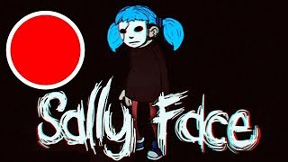 SALLY FACE: Episode 4  / 18+