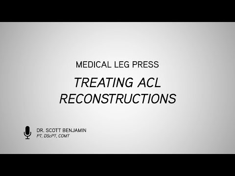 Medical Leg Press-Treating ACL Reconstructions