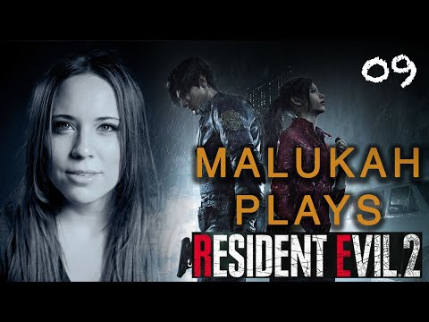 Malukah Plays Resident Evil 2 - Ep. 9